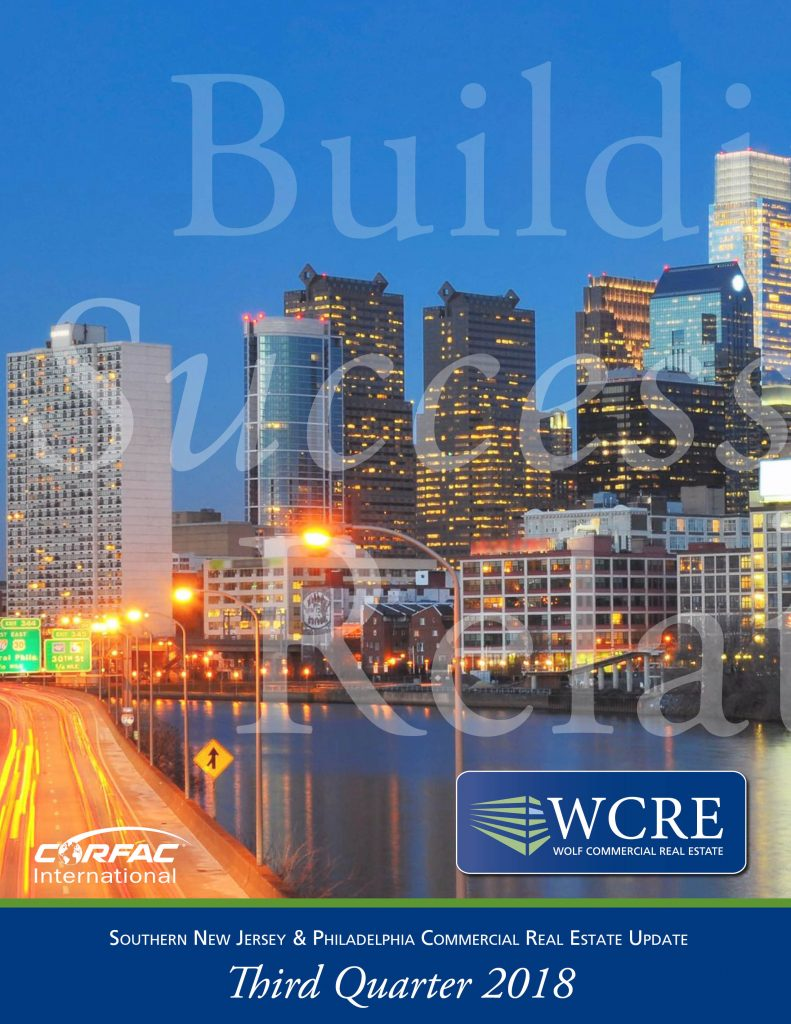 Wcre 2018 Third Quarter Report Wolf Commercial Real Estate South Jersey Philadelphia Pa
